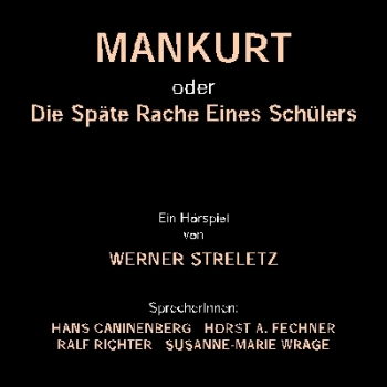 """Mankurt"" - Werner Streletz (CD)"