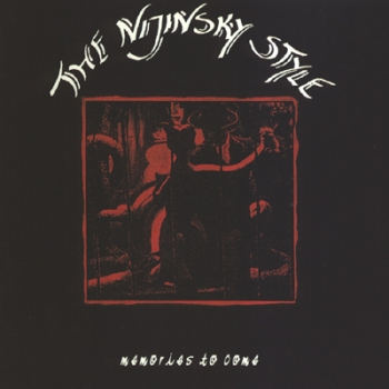 """Memories To Come"" - The Nijinsky Style (CD)"