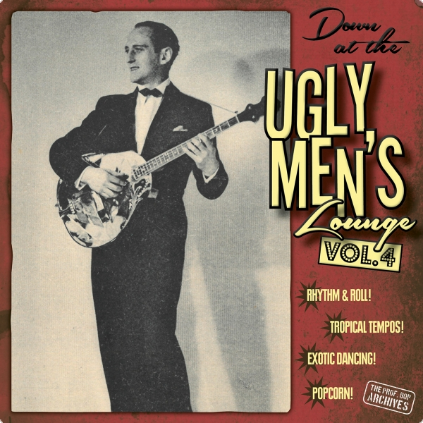 """Down At The Ugly Men's Lounge"" Vol. 4 (10"" Vinyl inkl. Audio-​​CD)"